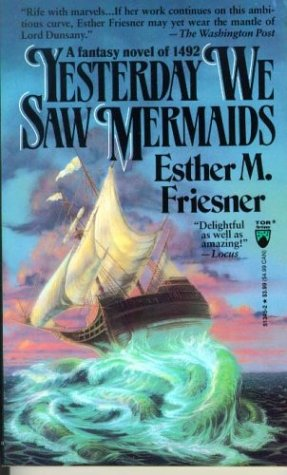 9780812513455: Yesterday We Saw Mermaids (Tor Fantasy)