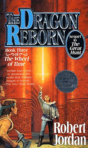 9780812513714: The Dragon Reborn (The Wheel of Time, Book 3)