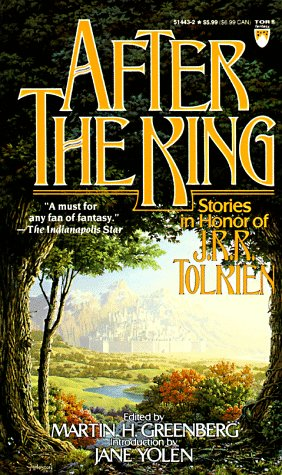 9780812514438: After the King: Stories In Honor of J.R.R. Tolkien