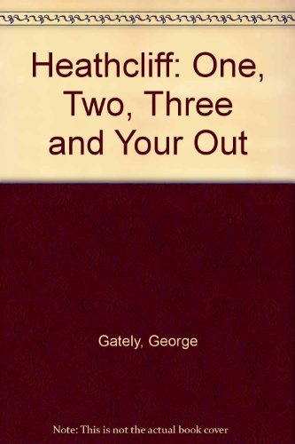 9780812515183: Heathcliff: One, Two, Three and Your Out