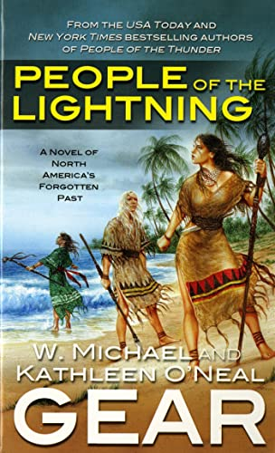 People of the Lightning (The First North Americans series, Book 7) (0812515560) by Kathleen O'Neal Gear; W. Michael Gear
