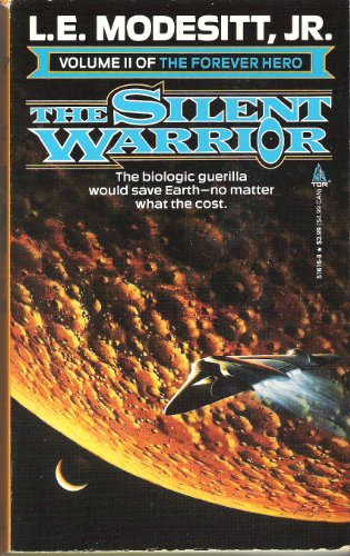 9780812516166: The Silent Warrior: The Forever Hero, Volume 2