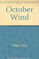 October Wind: Wiggs, Susan