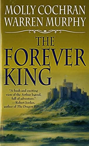 9780812517163: The Forever King (Forever King Trilogy)