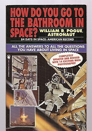 9780812517286: How Do You Go to the Bathroom in Space?