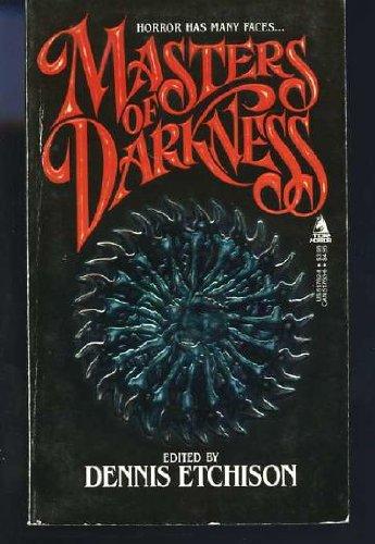 Masters of Darkness: Dennis Etchison