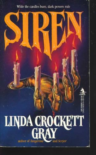 Siren (0812518381) by Linda Crockett Gray