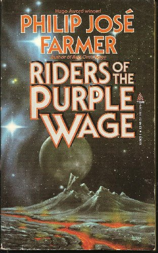Riders of the Purple Wage: Philip Jose Farmer