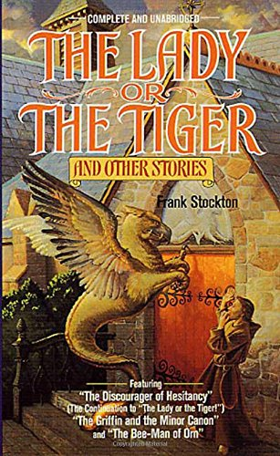 THE LADY OR THE TIGER - And: Stockton, Frank R.