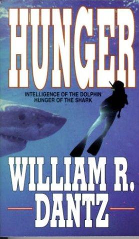 Hunger: William R. Dantz