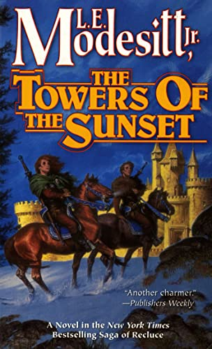 9780812519679: The Towers of the Sunset (Recluce series, Book 2)