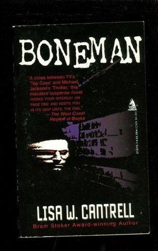 Boneman: Lisa W. Cantrell