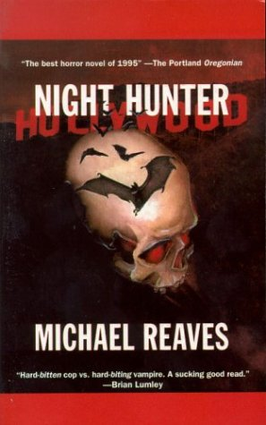 Night Hunter (0812519949) by Michael Reaves