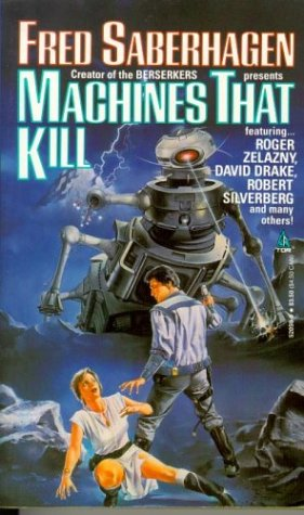 9780812520590: Machines That Kill