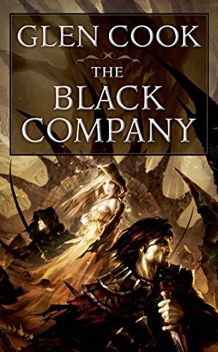 9780812521399: The Black Company: The First Novel of 'The Chronicles of the Black Company' (Chronicle of the Black Company)