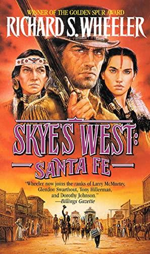 9780812521443: Santa Fe: A Skye's West Novel