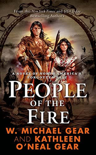 People of the Fire (The First North Americans series, Book 2) (0812521501) by Kathleen O'Neal Gear; W. Michael Gear