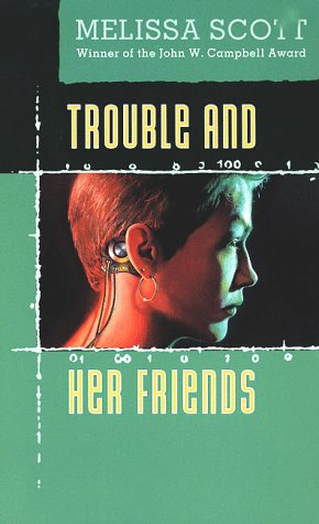9780812522136: Trouble and Her Friends
