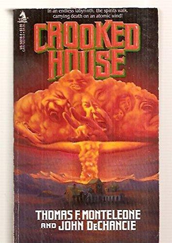 Crooked House: Thomas F. Monteleone