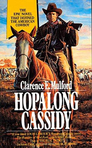 Hopalong Cassidy (Bar-20): Clarence E. Mulford