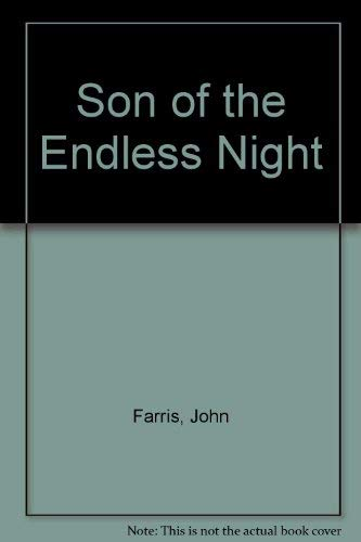 9780812522457: Son of the Endless Night