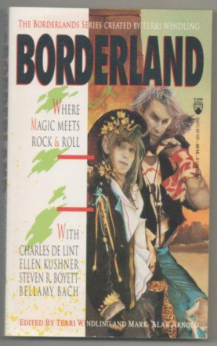 Borderland: Where Magic Meets Rock & Roll: Boyett, Steven R;