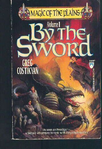 9780812522686: By The Sword (Magic of the Plains) (Vol 1)