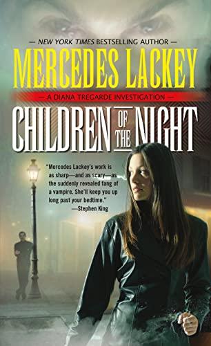 Children of the Night: A Diana Tregarde Investigation: Lackey, Mercedes
