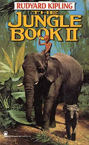 The Jungle Book II (Tor Classics): Rudyard Kipling