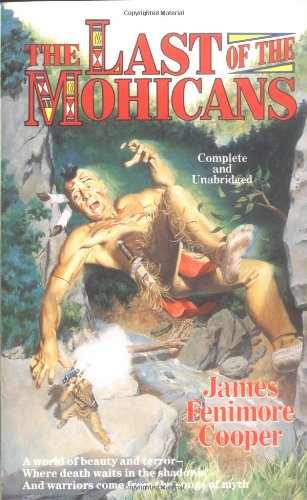 The Last of the Mohicans (Tor Classics): James Fenimore Cooper