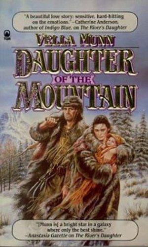 Daughter of the Mountain: Munn, Vella