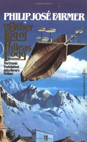 9780812524680: The Other Log of Phileas Fogg