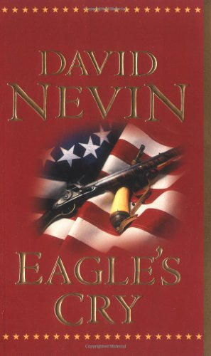 9780812524727: Eagle's Cry: A Novel of the Louisiana Purchase (The American Story)