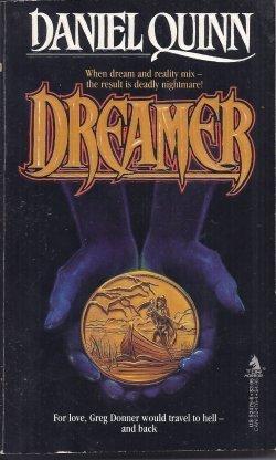 Dreamer: Daniel Quinn