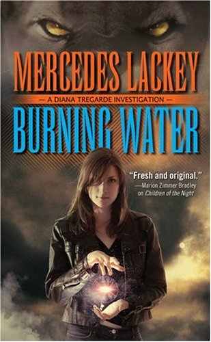 9780812524857: Burning Water (Diana Tregarde Investigation)
