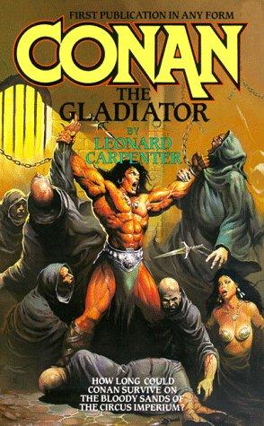 9780812524925: Conan The Gladiator (Tor Fantasy)