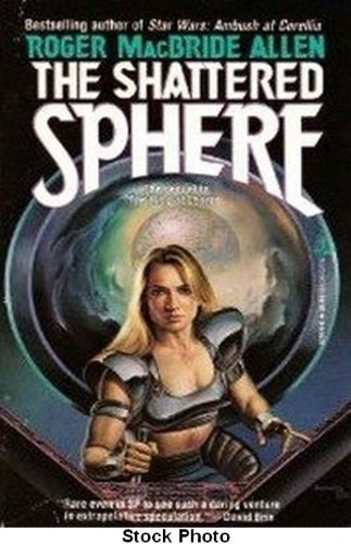 9780812530162: The Shattered Sphere