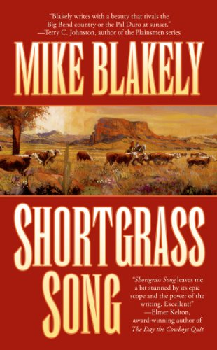 Shortgrass Song: Blakely, Mike