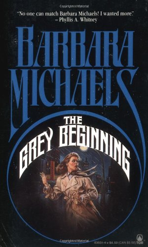 9780812530315: The Grey Beginning