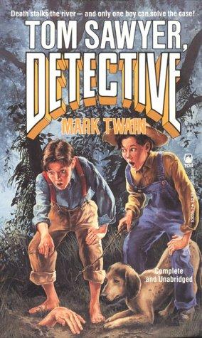 9780812530353: Tom Sawyer, Detective (Tor Classics)