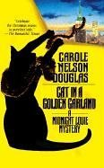 9780812530360: Cat in a Golden Garland: A Midnight Louie Mystery (Midnight Louie Mysteries)
