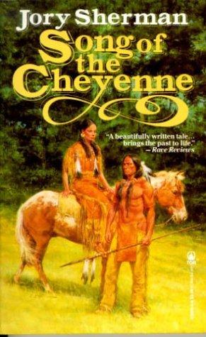 Song of the Cheyenne: Sherman, Jory