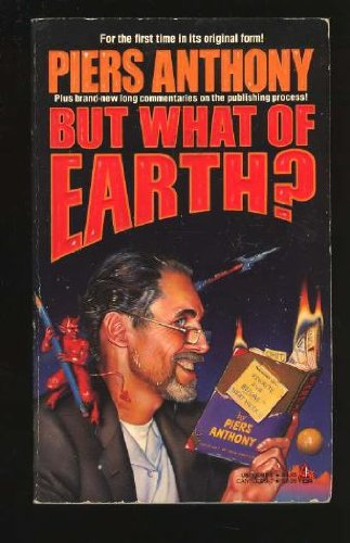 9780812530988: But What of Earth?