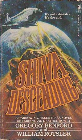 Shiva Descending: Benford, Gregory; Rotsler,