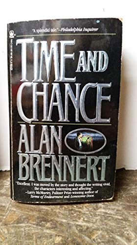 Time And Chance: Brennert, Alan