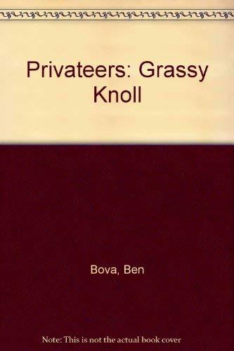 Privateers: Ben Bova