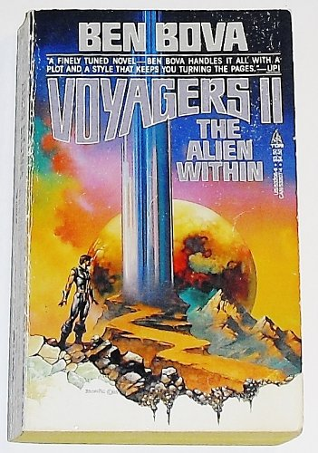 Voyagers II: The Alien Within: Bova, Ben