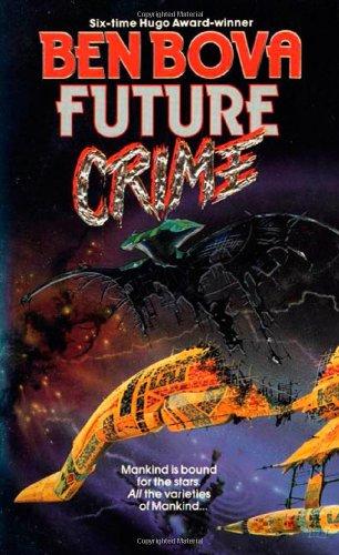 9780812532418: Future Crime