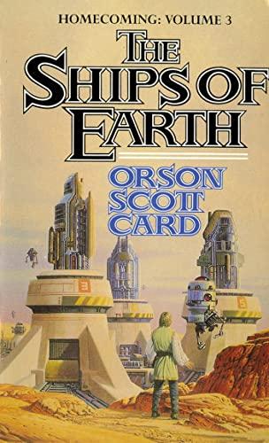 9780812532630: The Ships of Earth (Homecoming Saga)