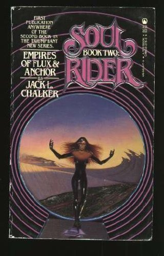 9780812532777: Empires of Flux & Anchor (Soul Rider, Bk. 2)